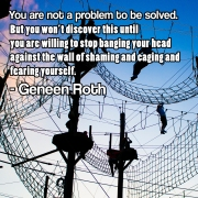 Geneen Roth quote